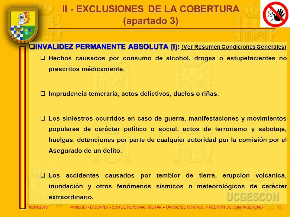 II - EXCLUSIONES DE LA COBERTURA (apartado 3)