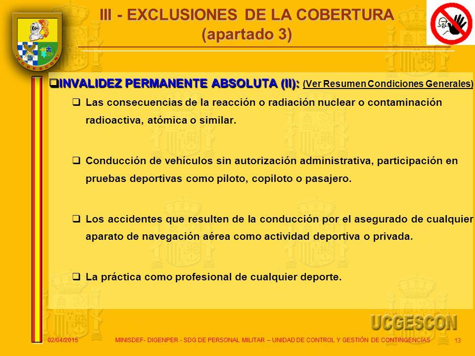 III - EXCLUSIONES DE LA COBERTURA (apartado 3)