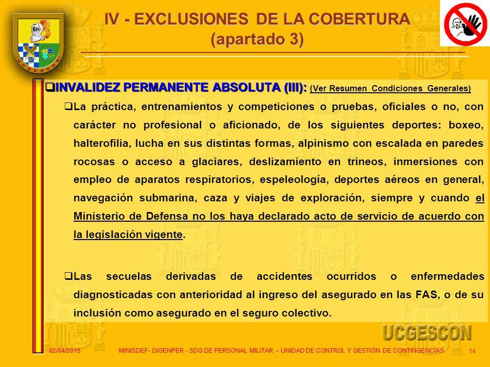IV - EXCLUSIONES DE LA COBERTURA (apartado 3)