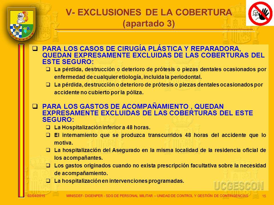 V- EXCLUSIONES DE LA COBERTURA (apartado 3)