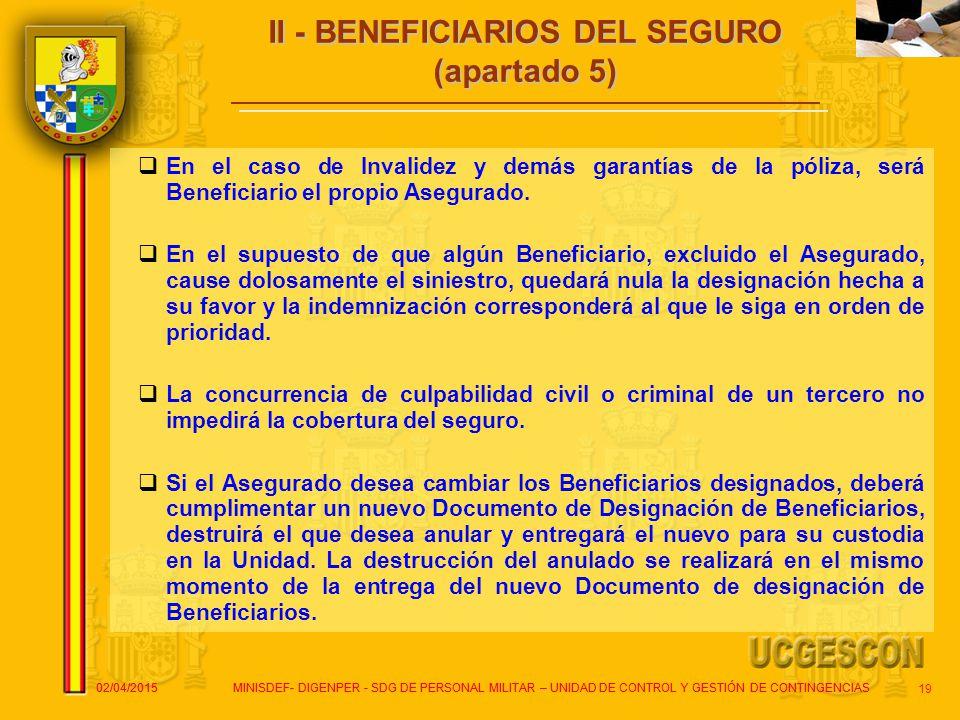 II - BENEFICIARIOS DEL SEGURO (apartado 5)
