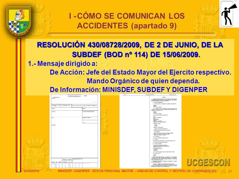 I - CÓMO SE COMUNICAN LOS ACCIDENTES (apartado 9)