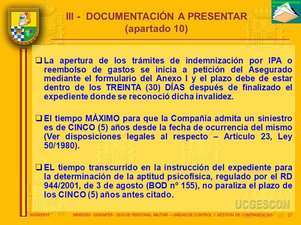 III - DOCUMENTACIÓN A PRESENTAR (apartado 10)