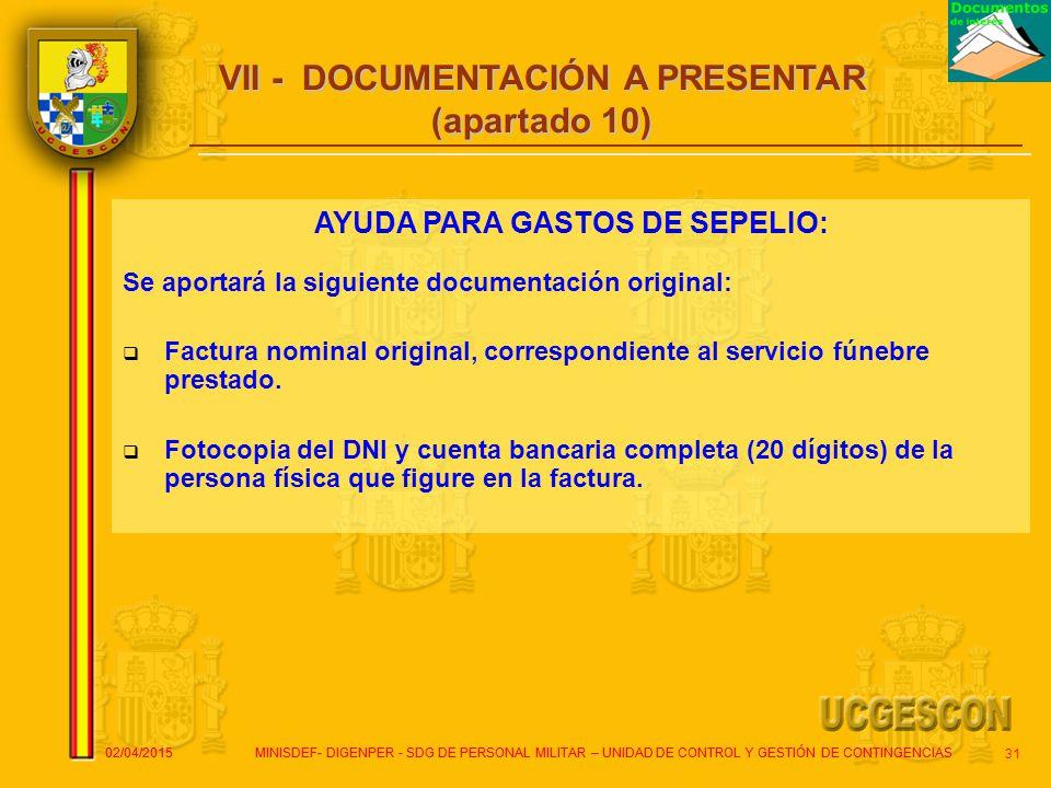 VII - DOCUMENTACIÓN A PRESENTAR (apartado 10)