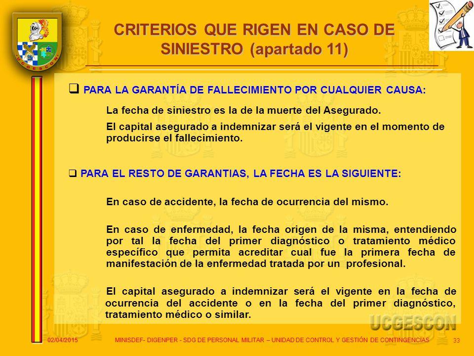 CRITERIOS QUE RIGEN EN CASO DE SINIESTRO (apartado 11)