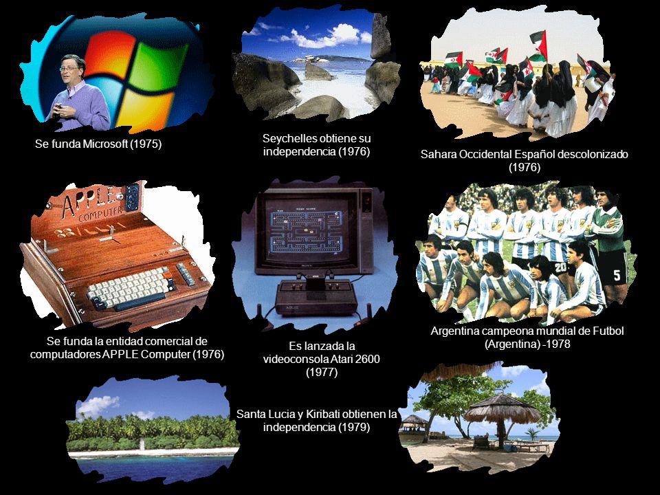 Seychelles obtiene su independencia (1976) Se funda Microsoft (1975)