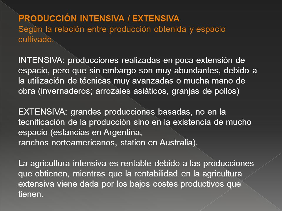 PRODUCCIÓN INTENSIVA / EXTENSIVA