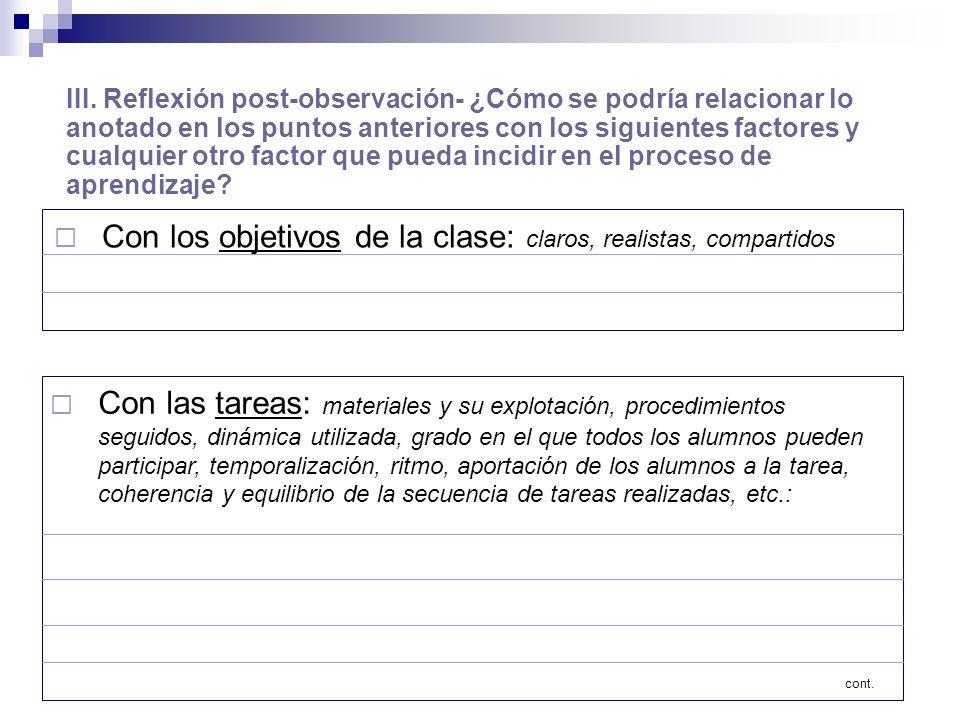 Con los objetivos de la clase: claros, realistas, compartidos