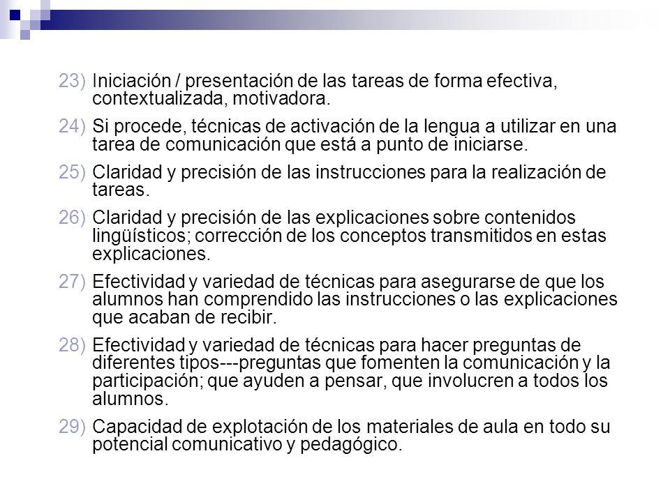 Iniciación / presentación de las tareas de forma efectiva, contextualizada, motivadora.