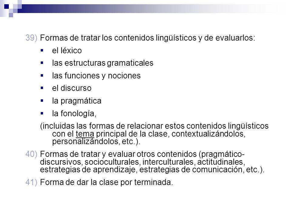 Formas de tratar los contenidos lingüísticos y de evaluarlos: