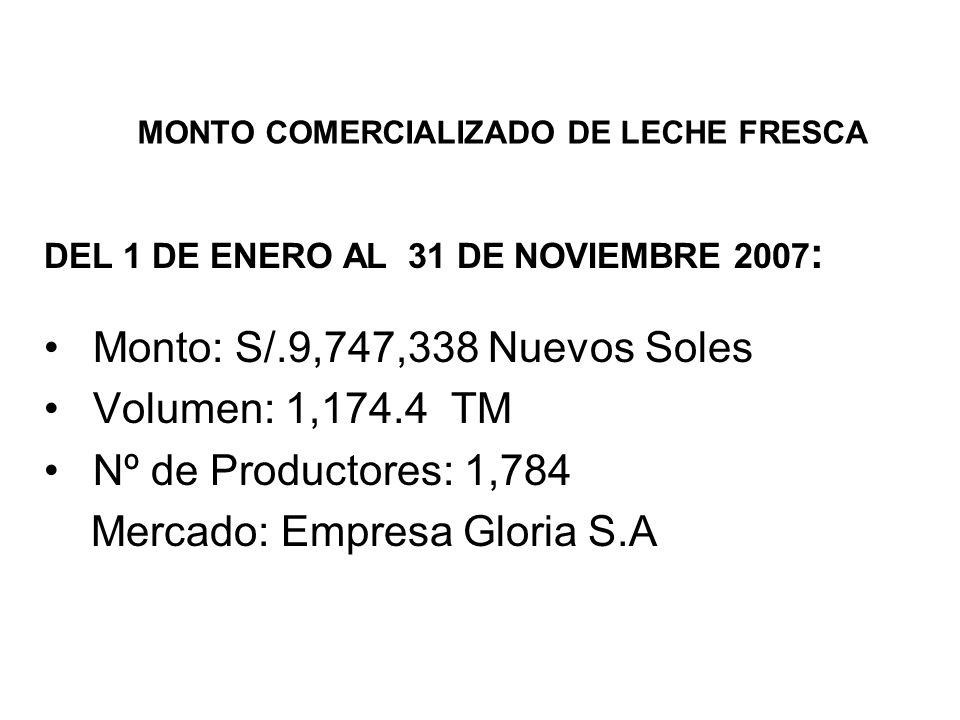 MONTO COMERCIALIZADO DE LECHE FRESCA