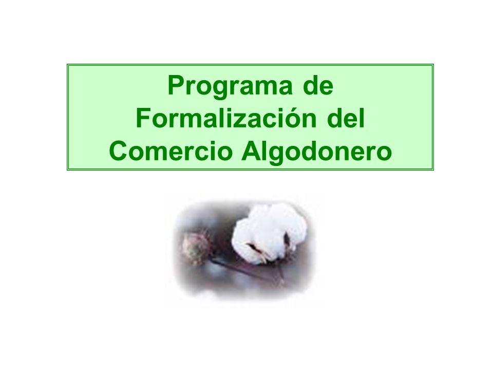 Programa de Formalización del Comercio Algodonero