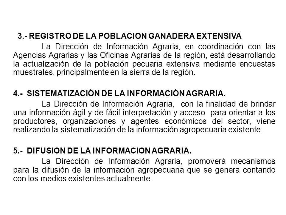 3.- REGISTRO DE LA POBLACION GANADERA EXTENSIVA