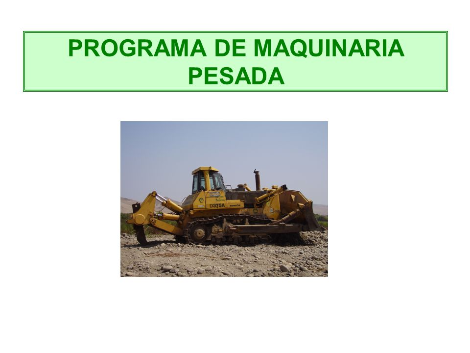 PROGRAMA DE MAQUINARIA PESADA