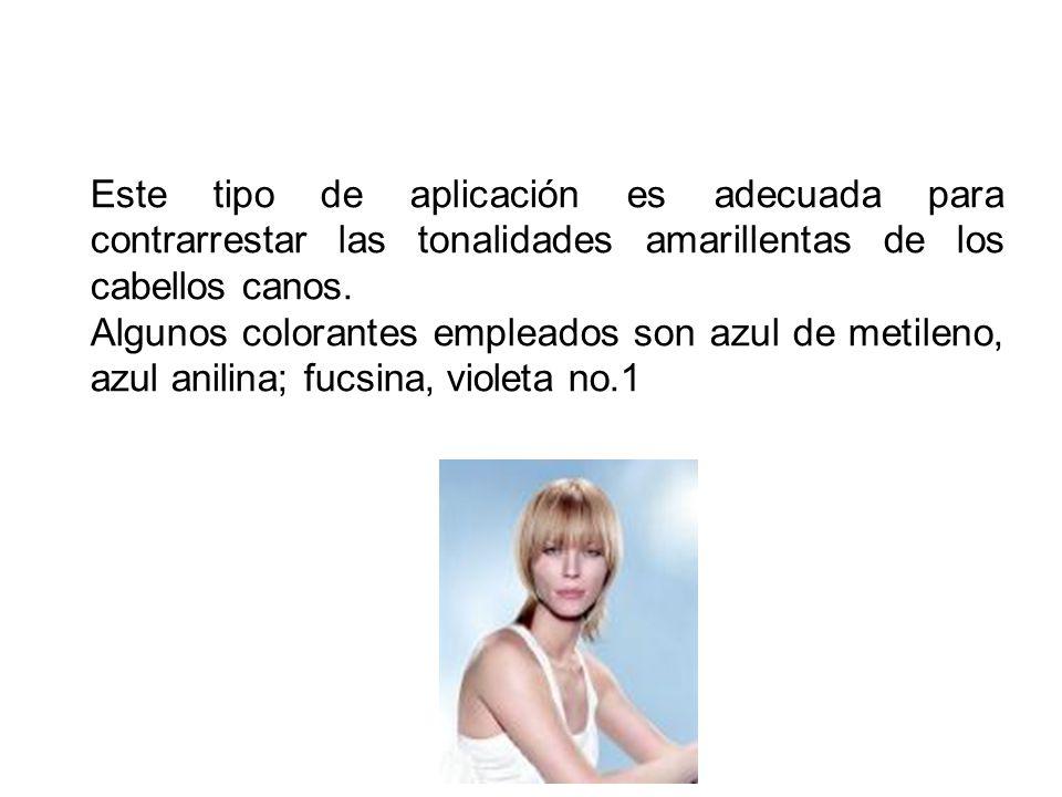 Este tipo de aplicación es adecuada para contrarrestar las tonalidades amarillentas de los cabellos canos.