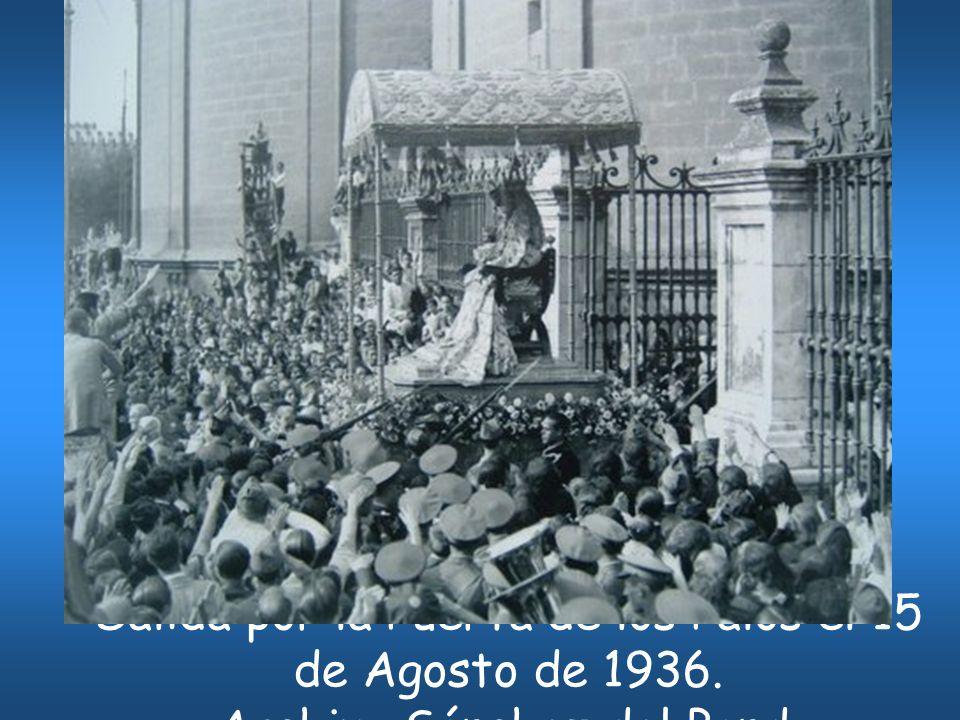 Salida por la Puerta de los Palos el 15 de Agosto de 1936.