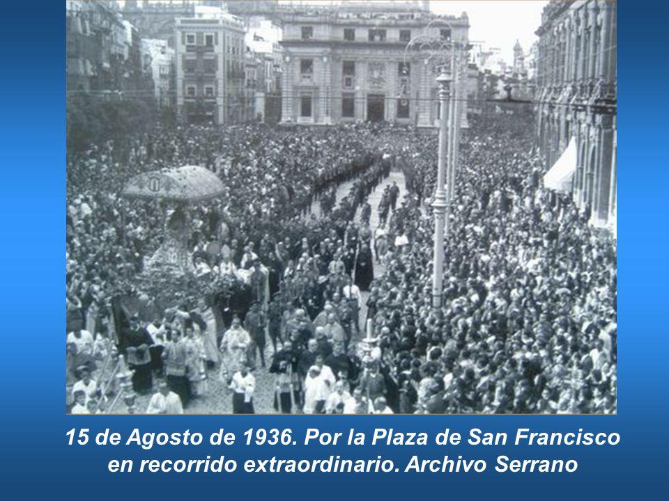 15 de Agosto de 1936. Por la Plaza de San Francisco