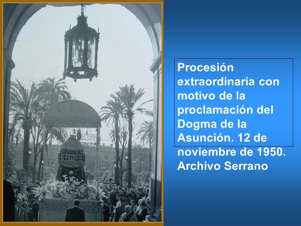 Procesión extraordinaria con motivo de la proclamación del Dogma de la Asunción.