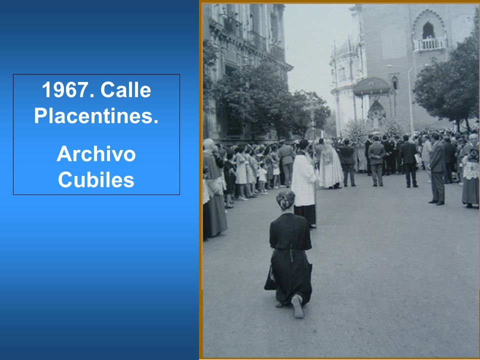 1967. Calle Placentines. Archivo Cubiles