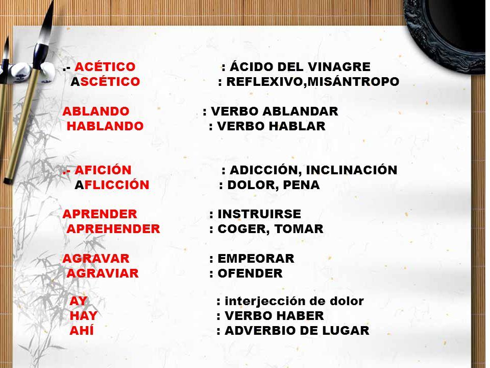 .- ACÉTICO : ÁCIDO DEL VINAGRE
