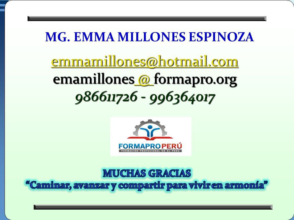 emamillones @ formapro.org 986611726 - 996364017