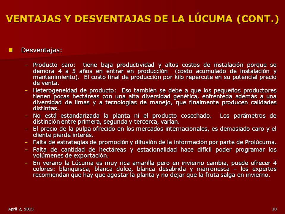 VENTAJAS Y DESVENTAJAS DE LA LÚCUMA (CONT.)