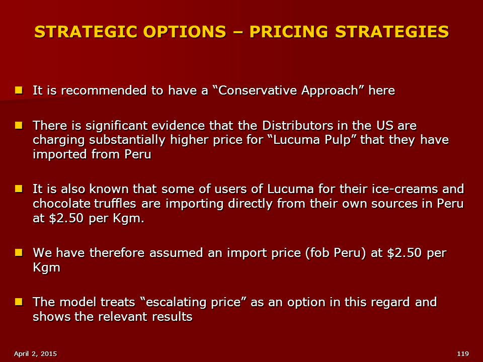 STRATEGIC OPTIONS – PRICING STRATEGIES