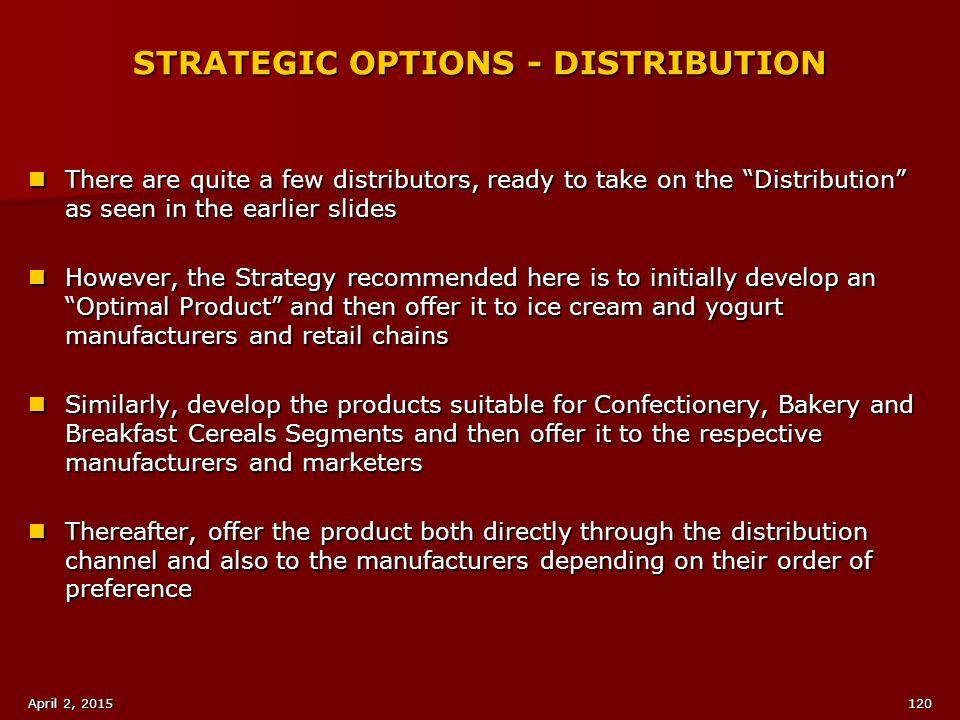 STRATEGIC OPTIONS - DISTRIBUTION