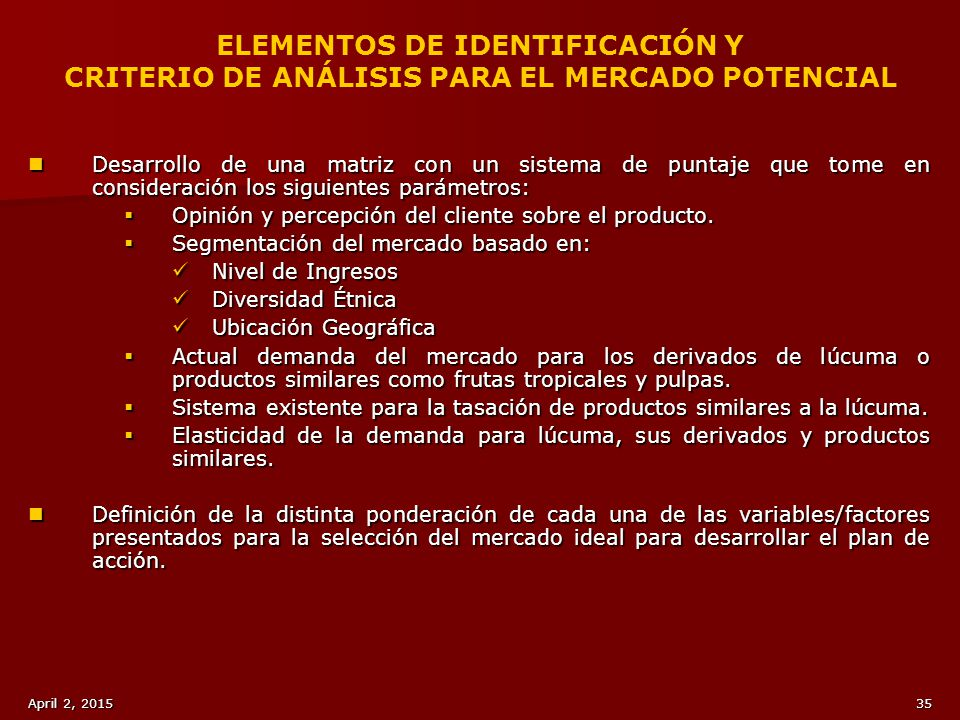 ELEMENTOS DE IDENTIFICACIÓN Y CRITERIO DE ANÁLISIS PARA EL MERCADO POTENCIAL