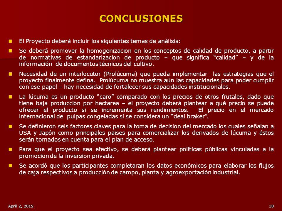 CONCLUSIONES El Proyecto deberá incluir los siguientes temas de análisis: