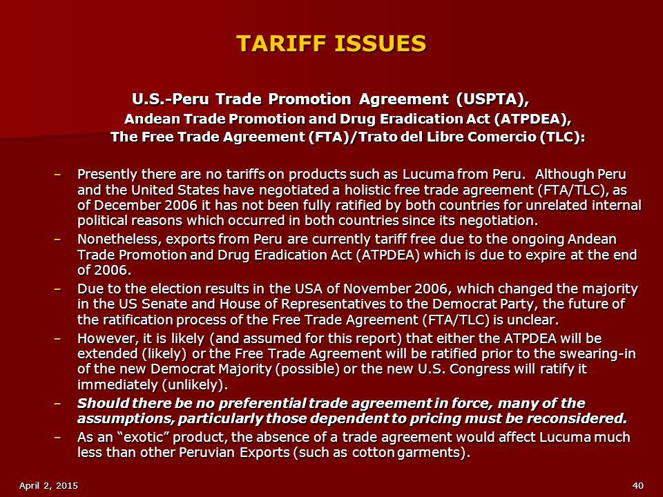 TARIFF ISSUES U.S.-Peru Trade Promotion Agreement (USPTA),