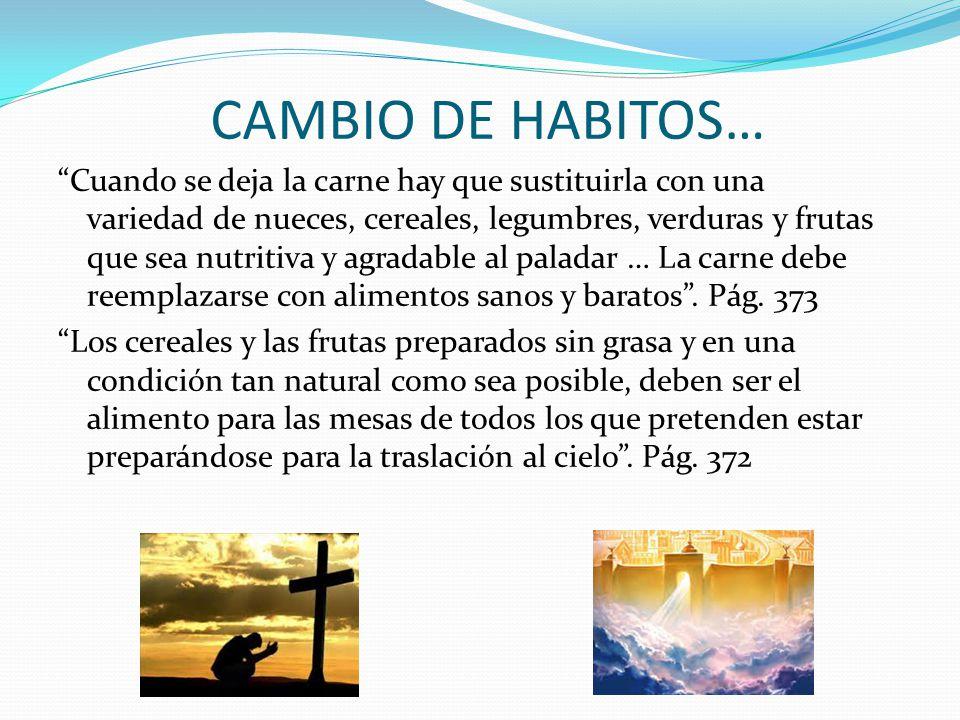 CAMBIO DE HABITOS…