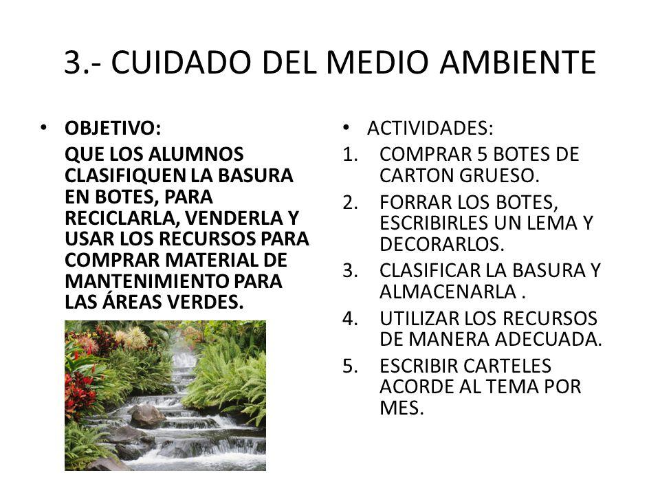 3.- CUIDADO DEL MEDIO AMBIENTE