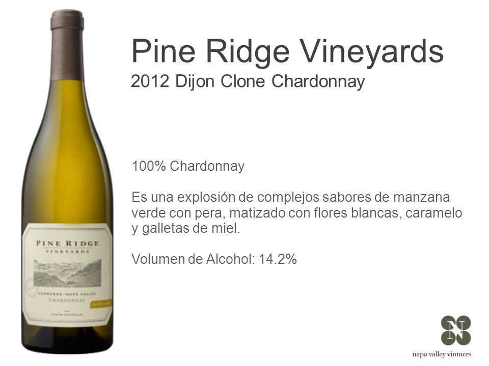 Pine Ridge Vineyards 2012 Dijon Clone Chardonnay