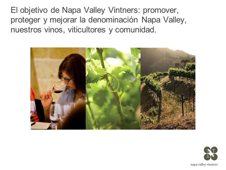 El objetivo de Napa Valley Vintners: promover, proteger y mejorar la denominación Napa Valley, nuestros vinos, viticultores y comunidad.