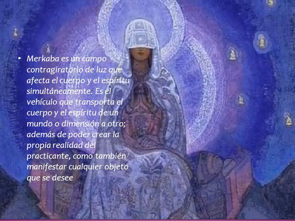 Merkaba es un campo contragiratorio de luz que afecta el cuerpo y el espíritu simultáneamente.