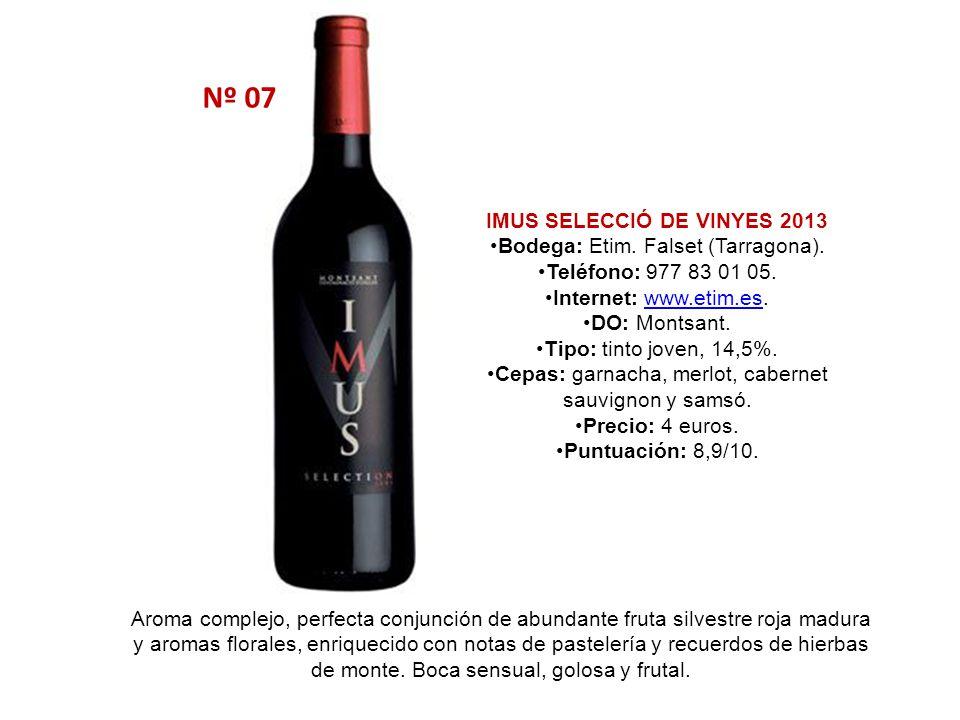 Nº 07 IMUS SELECCIÓ DE VINYES 2013 Bodega: Etim. Falset (Tarragona).