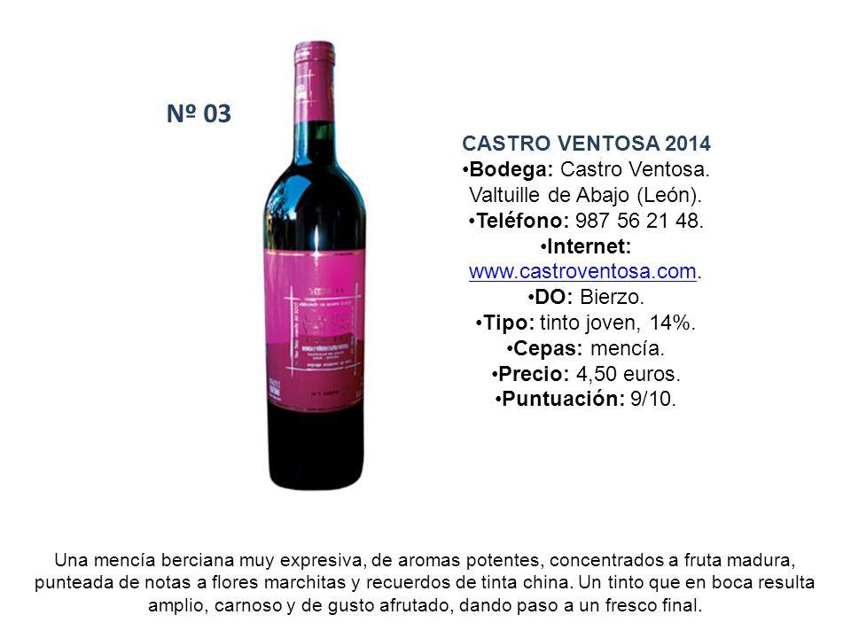 Nº 03 CASTRO VENTOSA 2014. Bodega: Castro Ventosa. Valtuille de Abajo (León). Teléfono: 987 56 21 48.