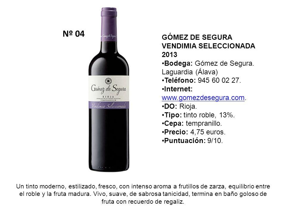 Nº 04 GÓMEZ DE SEGURA VENDIMIA SELECCIONADA 2013