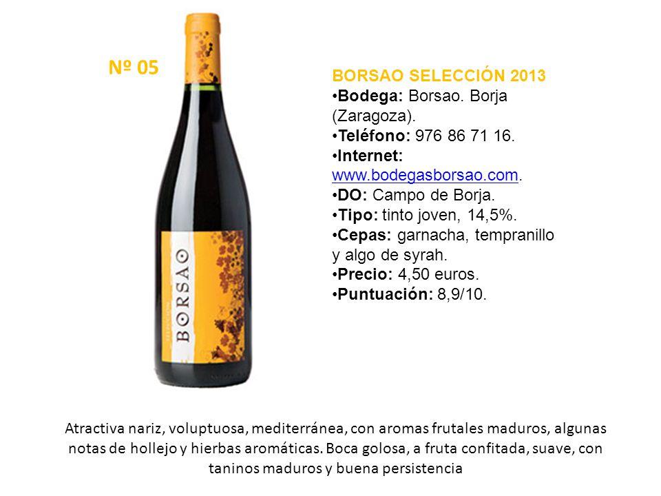 Nº 05 BORSAO SELECCIÓN 2013 Bodega: Borsao. Borja (Zaragoza).