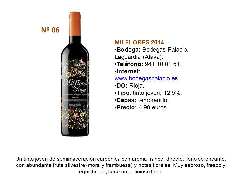 Nº 06 MILFLORES 2014 Bodega: Bodegas Palacio. Laguardia (Álava).