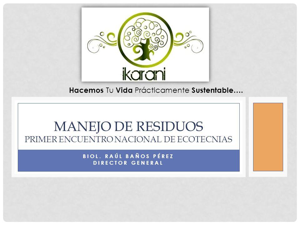 Manejo de Residuos primer encuentro nacional de ecotecnias