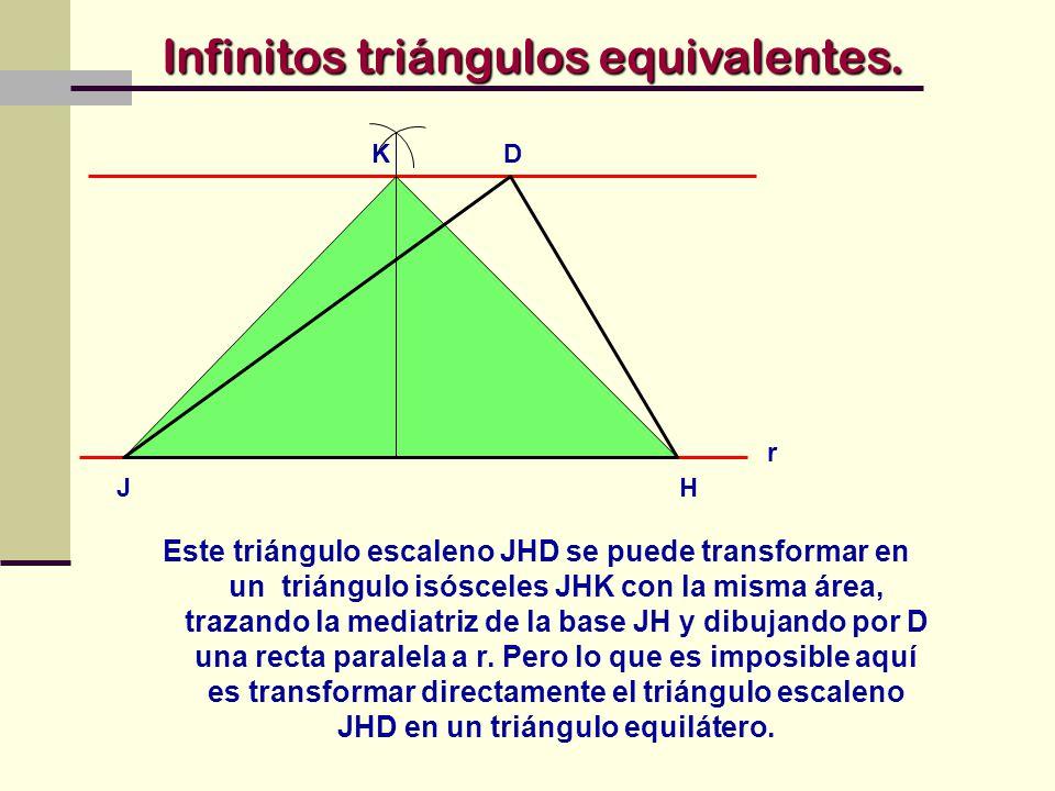Infinitos triángulos equivalentes.