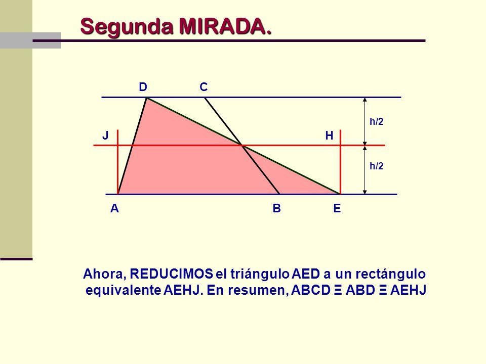 Segunda MIRADA. A. B. D. C. h/2. J. H. h/2. E.