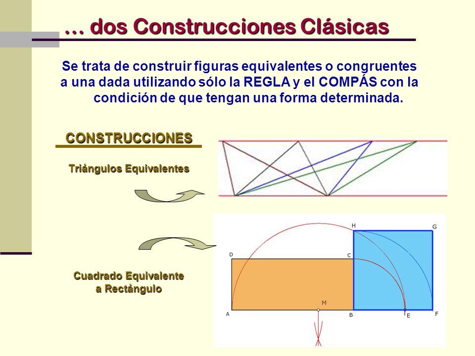 … dos Construcciones Clásicas