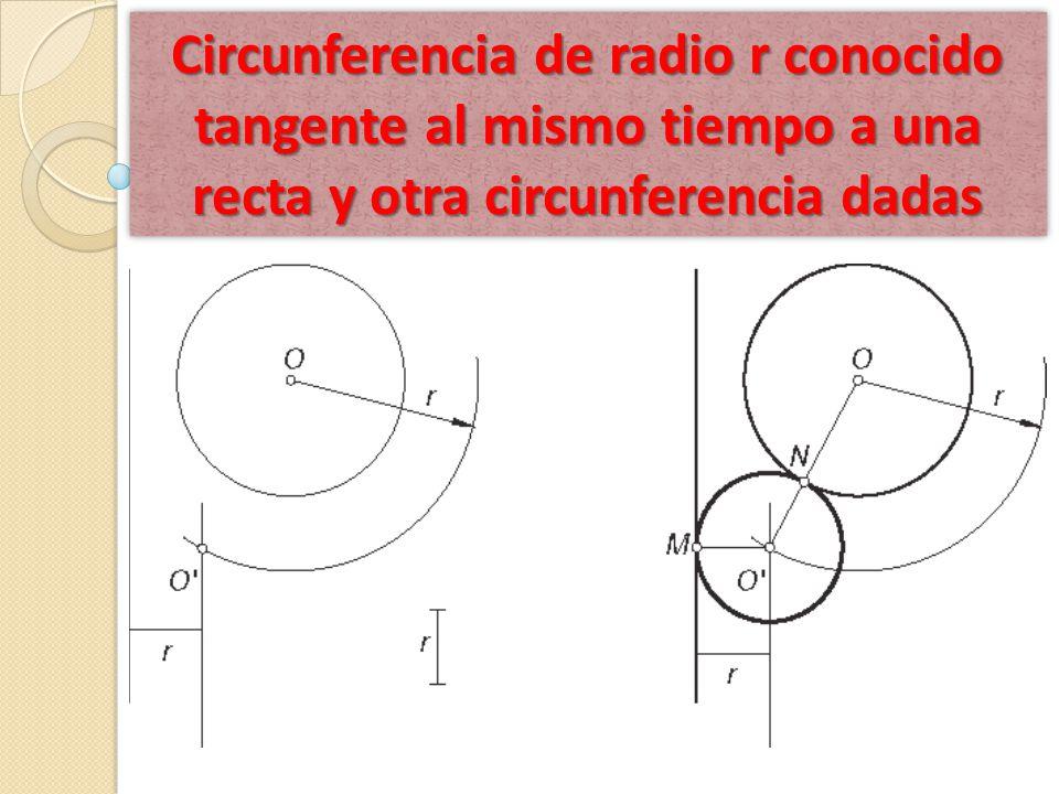 Circunferencia de radio r conocido tangente al mismo tiempo a una recta y otra circunferencia dadas