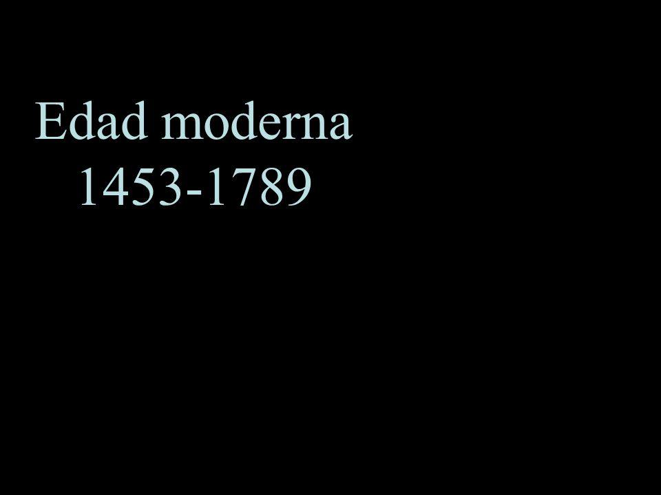 Edad moderna 1453-1789