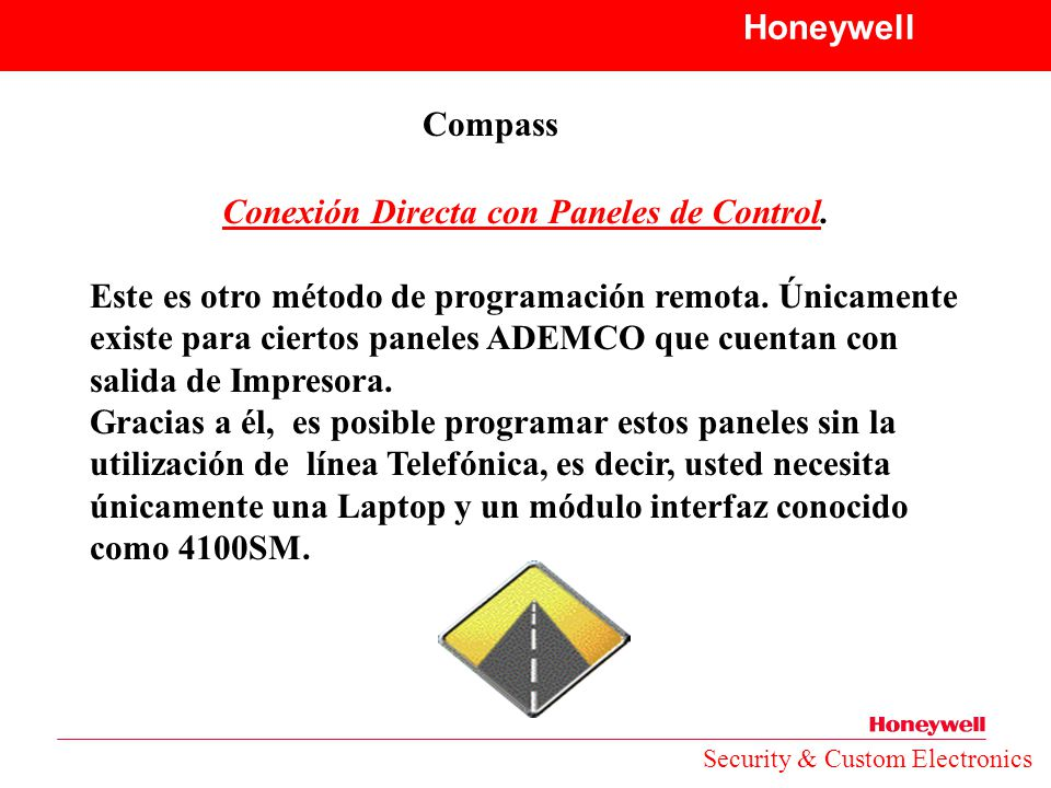 Conexión Directa con Paneles de Control.
