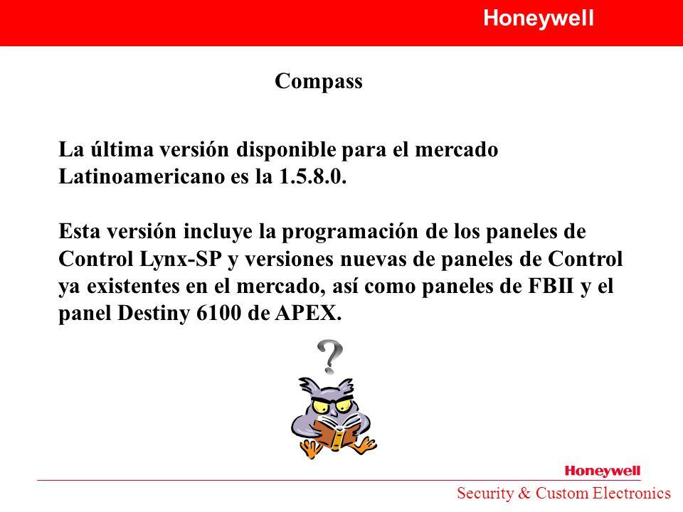 Honeywell Compass. La última versión disponible para el mercado Latinoamericano es la 1.5.8.0.