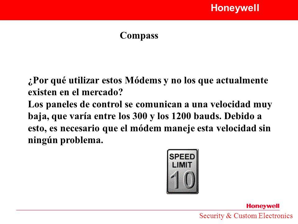 Honeywell Compass. ¿Por qué utilizar estos Módems y no los que actualmente existen en el mercado